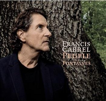 CABREL Francis 2021 Peuple des Fontaines CD A l'aube revenant 2020