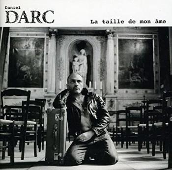 DARC Daniel 2011 La taille de mon âme