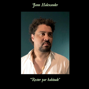 HALEXANDER Jann 2021 Rester par habitude