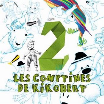 Les-Comptines-de-Kikobert-Volume-2