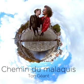 TON GEANT 2021 Chemin du Malaquis