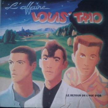 MOUNIER Hubert 1988 L'affaire Louis Trio Le retour de l'âge d'or