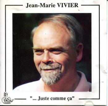 VIVIER Jean-Marie 1991 Juste comme ça