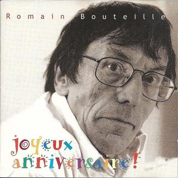 BOUTEILLE Romain 1999 Joyeux anniversaire