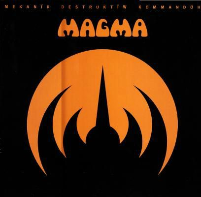 MAGMA 1973 Mekanïk Destruktïw Kommandöh