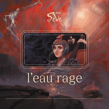pochette-de-l-album-l-eau-rage-du-duo-sève-qui-sort-le-vendredi-9-avril-2021-sur-les-plateformes-musicales-mondiales