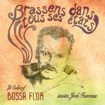 BOSSA FLOR 2021 Brassens dans tous ses états avec J Favreau