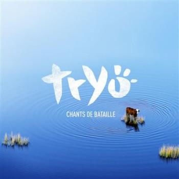 TRYO 2021 Chants-de-bataille